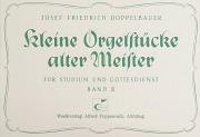 Josef Friedrich Doppelbauer: Kleine Orgelstücke alter Meister III