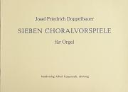 Doppelbauer, Sieben Choralvorspiele für Orgel