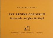 Karl-Michael Komma: Ave Regina Coelorum
