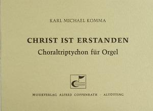 Karl-Michael Komma: Christ ist erstanden