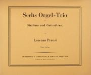 Perosi: Sechs Orgel-Trio