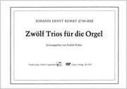 Rembt, Zwölf Trios für die Orgel