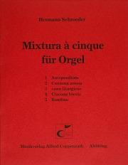 Schroeder, Mixtura à cinque für Orgel