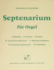 Schroeder, Septenarium für Orgel