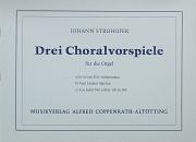 Strohofer: Drei Choralvorspiele