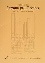 Keller: Organa pro Organo