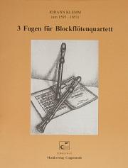 Klemm: Drei Fugen für Blockflötenquartett
