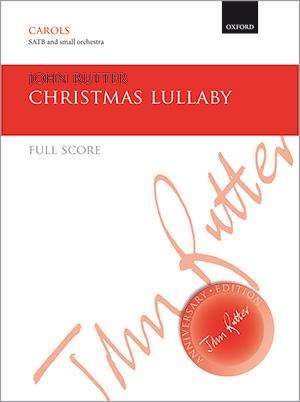 John Rutter: Christmas Lullaby
