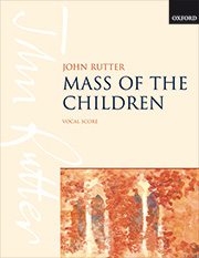 John Rutter: Mass of the Children