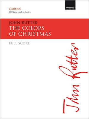 John Rutter: The Colors of Christmas