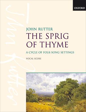 John Rutter: The Sprig of Thyme