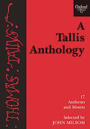 Thomas Tallis: A Tallis Anthology