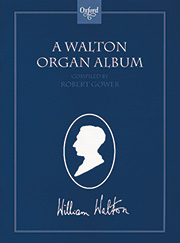 William Walton: A Walton Organ Album