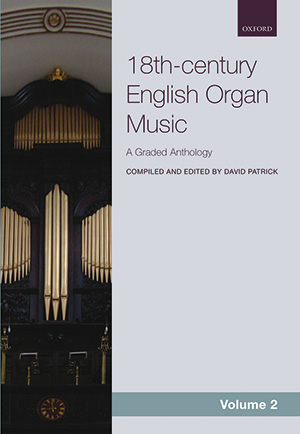 David Patrick: 18th-century English Organ Music, Volume 2