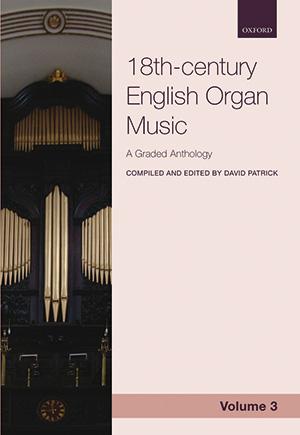 David Patrick: 18th-century English Organ Music, Volume 3
