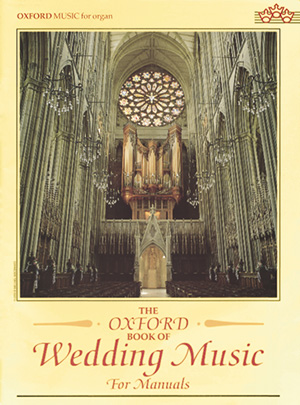 Malcolm Archer: The Oxford Book of Wedding Music for Manuals