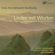Felix Mendelssohn Bartholdy/Bernd Stegmann: Lieder mit Worten
